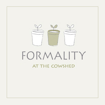Formality at The Cowshed